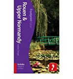 Rouen & Upper Normandy Footprint Focus Guide: (includes Dieppe & Le Havre) (Footprint Focus Guide) (Paperback) - Common