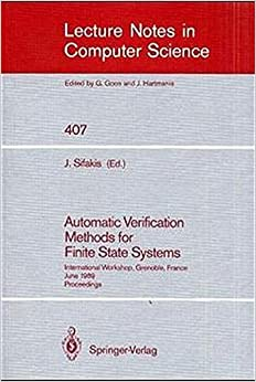 Book Automatic Verification Methods for Finite State Systems: International Workshop, Grenoble, France. June 12-14, 1989. Proceedings (Lecture Notes in Computer Science) (2008-06-13)