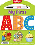 My First ABC: Learn, practice, and play again and again! (Highlights(TM) My First Write-On Wipe-Off Board Books)