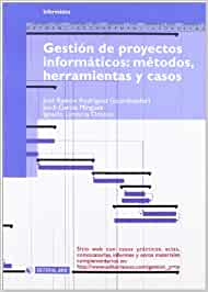 Gestión de proyectos informáticos: métodos, herramientas y