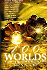100 Worlds: Lightning-Quick SF and Fantasy Tales Paperback