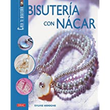 Bisuteria con Nacar / Jewelry with Mother of Pearl
