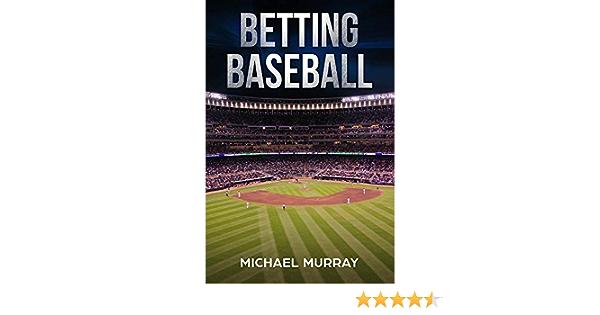 michael murray betting baseball for profit