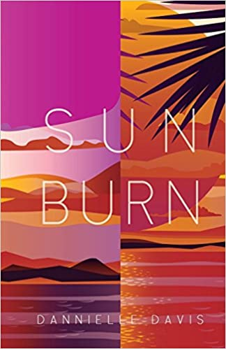 The Sun Burn by Dannielle Davis travel product recommended by Alisha Billmen on Lifney.