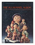 The M. I. Hummel Album, Robert Crowe, 0942620135