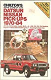 Repair and Tune-up Guide for Datsun/Nissan Pick-ups 1970-84