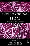 International Human Resource Management: A European Perspective, , 041519489X
