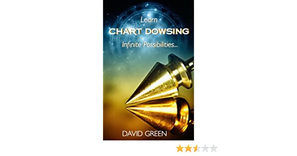 Learn Chart Dowsing: Infinite Possibilities