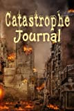 Catastrophe Journal: 6 x 9 | Notebook | When you mess up | When life explodes | Write it down | Burning Building