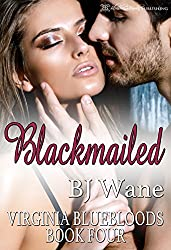 Blackmailed (Virginia Bluebloods Book 4)