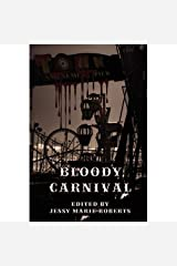 Bloody Carnival Kindle Edition