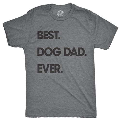 Mens Best Dog Dad Ever Tshirt Funny Fathers Day Puppy Tee for Guys (Heather Grey) - XXL
