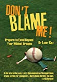 Don't Blame Me!, Larry Cole, 1933916699