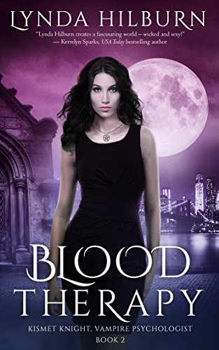 Blood Therapy: Kismet Knight, Vampire Psychologist Book #2 by [Hilburn, Lynda]