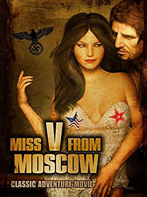 Miss V From Moscow: Classic Adventure Movie