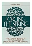 Forcing the Spring, Robert Gottlieb, 1559631236