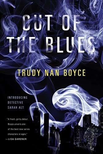 Out of the Blues (A Detective Sarah Alt Novel Book 1)