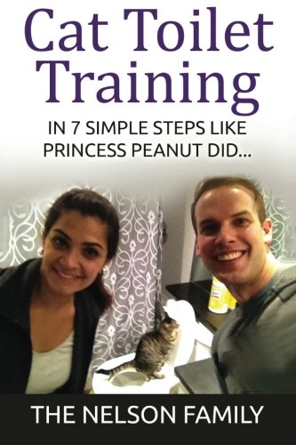 Cat Toilet Training: How to Toilet Train Your Cat in 7 SIMPLE Steps Like Princess Peanut
