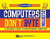Computers Don't Byte, Linda Pereira and Breez Daniels, 0743934679