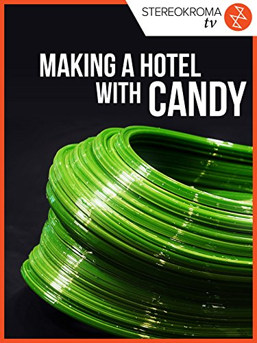 (Making a Hotel with Candy)