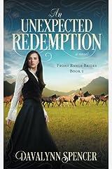 An Unexpected Redemption: a novel (Front Range Brides) (Volume 2) Paperback