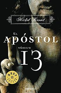 El apóstol número 13 par Michel Benoît