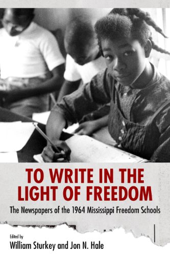 Newspaper 1964 (To Write in the Light of Freedom: The Newspapers of the 1964 Mississippi Freedom Schools (Margaret Walker Alexander Series in African American Studies))