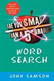 Are You Smarter Than a Fifth Grader? Word Search, John Samson, 0061651559