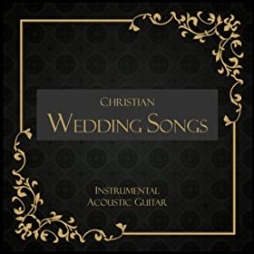 Amazon The Bridal Chorus Here Comes The Bride Guitar Wedding Songs MP3 Downloads