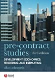 Pre-contract Studies: Development Economics, Tendering and Estimating
