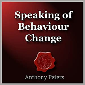 Speaking of Behaviour Change Audiobook