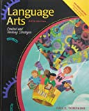 Language Arts : Content and Learning, Tompkins, Gail E., 0130746894