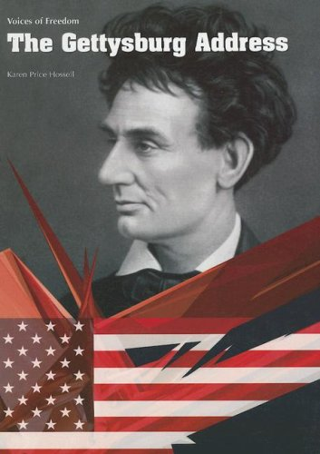 The Gettysburg Address (Voices of Freedom)