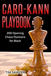 Caro-Kann Playbook: 200 Opening Chess Positions for Black (Chess Opening Playbook)