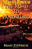 The Road to Landsford, Brad Zipprich, 1461133033