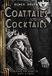 Coattails and Cocktails: Murder Straight Up with a Twist