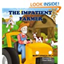The Impatient Farmer