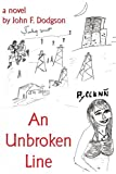 An Unbroken Line, John F. Dodgson, 1425985394
