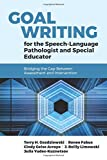 img - for Goal Writing for the Speech-Language Pathologist and Special Educator book / textbook / text book
