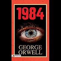 1984: George Orwell's Nineteen Eighty-Four: A Novel (English Edition)
