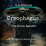 Creophagus: The Alien Agenda | R. L. McCallum