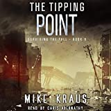 : The Tipping Point: Surviving the Fall Series, Book 9