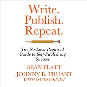 Write. Publish. Repeat. Hörbuch