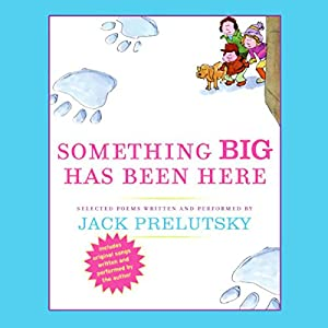Something Big Has Been Here Audiobook