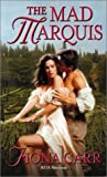 img - for The Mad Marquis by Fiona Carr (2003-04-02) book / textbook / text book