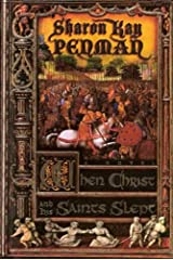 When Christ and His Saints Slept: A Novel (Plantagenets Book 1) Kindle Edition