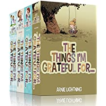 The Things I'm Grateful For Bundle (4 Books in 1): Cute Short Stories About Gratitude and Fun Activities (Happy Kids)