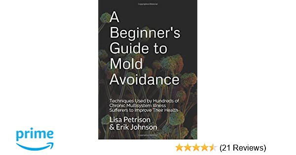 A Beginners Guide To Mold Avoidance Techniques Used By Hundreds Of