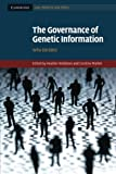 The Governance of Genetic Information, , 1107625424