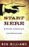 Start Here: Kingdom Essentials for Christians